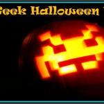 Happy Geek Halloween !